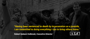 """""""Having been sentenced to death by incarceration as a juvenile, I am committed to doing everything I can to bring others home"""" - Saleem Holbrook, ED"""