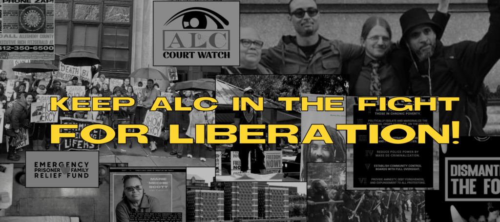 Keep ALC in the Fight for Liberation!